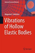 Vibrations of Hollow Elastic Bodies (Advanced Structured Materials, nr. 88)