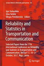 Reliability and Statistics in Transportation and Communication (Lecture Notes in Networks and Systems, nr. 36)