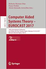 Computer Aided Systems Theory - EUROCAST 2017 : 16th International Conference, Las Palmas de Gran Canaria, Spain, February 19-24, 2017, Revised Select