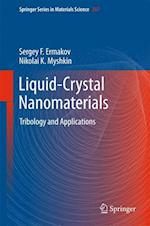 Liquid-Crystal Nanomaterials (SPRINGER SERIES IN MATERIALS SCIENCE, nr. 267)
