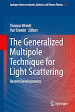 The Generalized Multipole Technique for Light Scattering (Springer Series on Atomic, Optical, and Plasma Physics, nr. 99)