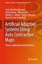 Artificial Adaptive Systems Using Auto Contractive Maps (Studies in Systems Decision and Control, nr. 131)