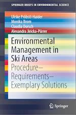 Environmental Management in Ski Areas (Springerbriefs in Environmental Science)