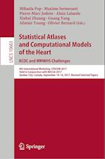 Statistical Atlases and Computational Models of the Heart. ACDC and MMWHS Challenges (Lecture Notes in Computer Science, nr. 10663)