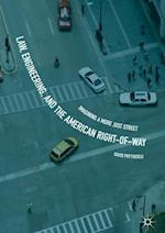 Law, Engineering, and the American Right-of-Way