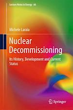 Nuclear Decommissioning (Lecture Notes in Energy, nr. 66)