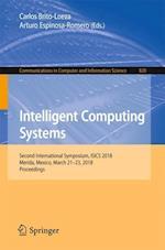 Intelligent Computing Systems : Second International Symposium, ISICS 2018, Merida, Mexico, March 21-23, 2018, Proceedings