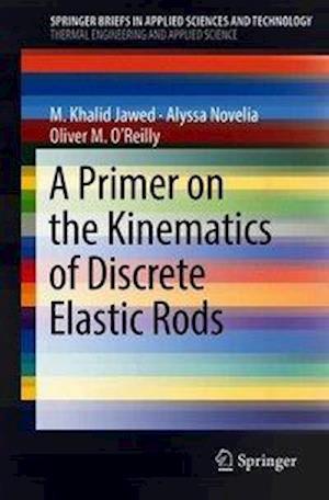 A Primer on the Kinematics of Discrete Elastic Rods