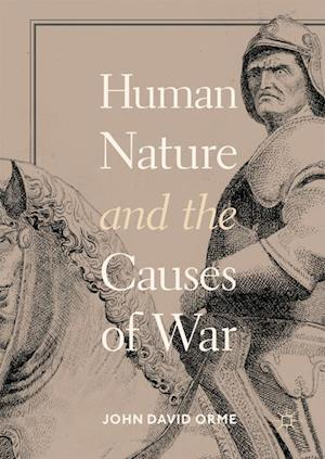 Human Nature and the Causes of War