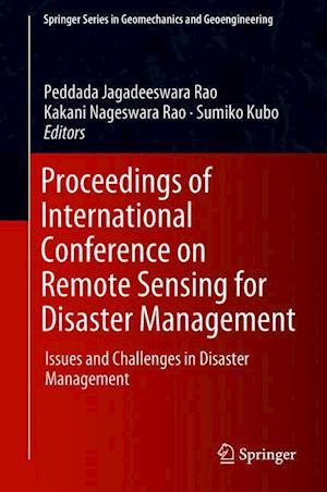 Proceedings of International Conference on Remote Sensing for Disaster Management : Issues and Challenges in Disaster Management