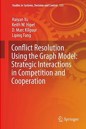 Conflict Resolution Using the Graph Model: Strategic Interactions in Competition and Cooperation