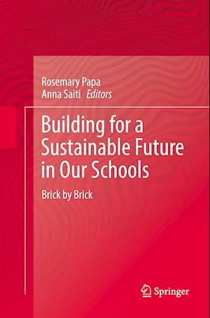 Building for a Sustainable Future in Our Schools