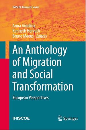 An Anthology of Migration and Social Transformation : European Perspectives