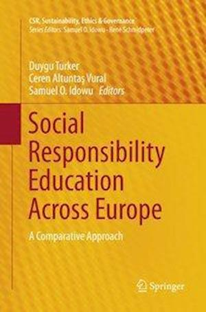 Social Responsibility Education Across Europe : A Comparative Approach