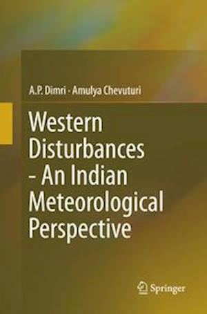 Western Disturbances - An Indian Meteorological Perspective