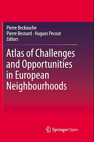 Atlas of Challenges and Opportunities in European Neighbourhoods