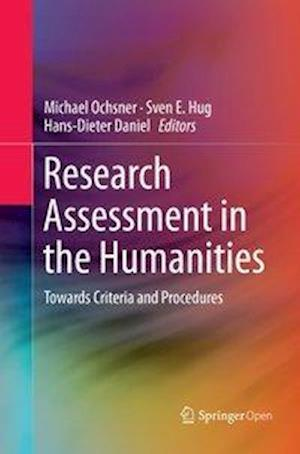 Research Assessment in the Humanities : Towards Criteria and Procedures