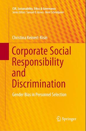 Corporate Social Responsibility and Discrimination : Gender Bias in Personnel Selection