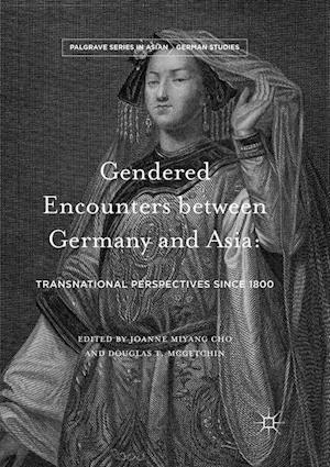 Gendered Encounters between Germany and Asia