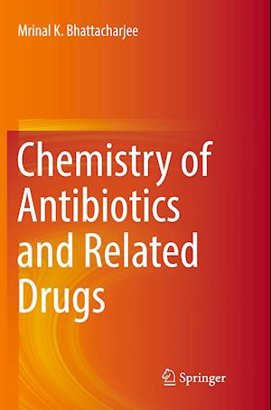 Chemistry of Antibiotics and Related Drugs