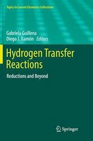 Hydrogen Transfer Reactions : Reductions and Beyond