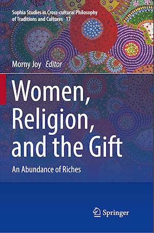 Women, Religion, and the Gift : An Abundance of Riches