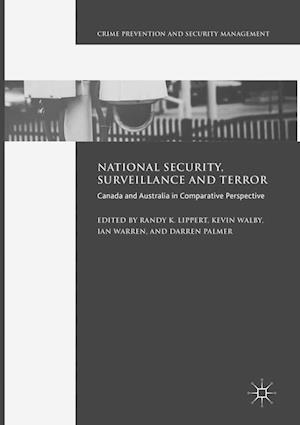 National Security, Surveillance and Terror : Canada and Australia in Comparative Perspective