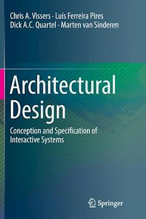 Architectural Design : Conception and Specification of Interactive Systems