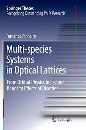 Multi-species Systems in Optical Lattices : From Orbital Physics in Excited Bands to Effects of Disorder