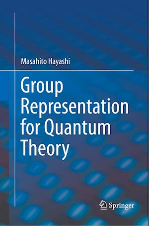 Group Representation for Quantum Theory