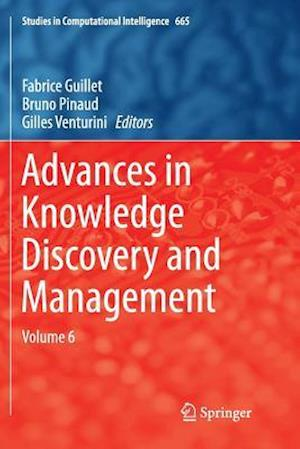 Advances in Knowledge Discovery and Management : Volume 6