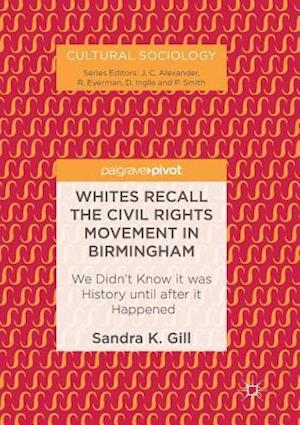 Whites Recall the Civil Rights Movement in Birmingham
