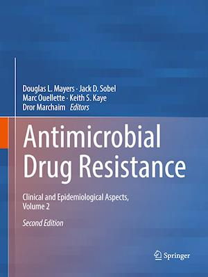 Antimicrobial Drug Resistance : Clinical and Epidemiological Aspects, Volume 2