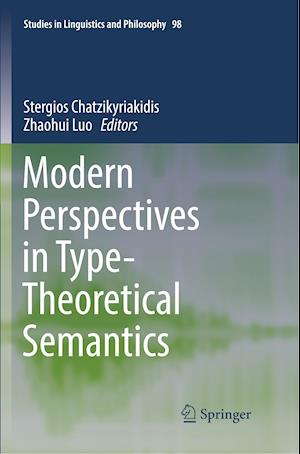 Modern Perspectives in Type-Theoretical Semantics
