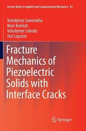 Fracture Mechanics of Piezoelectric Solids with Interface Cracks