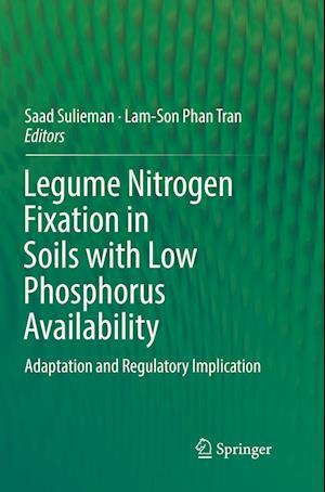 Legume Nitrogen Fixation in Soils with Low Phosphorus Availability : Adaptation and Regulatory Implication