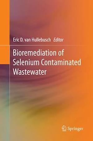 Bioremediation of Selenium Contaminated Wastewater