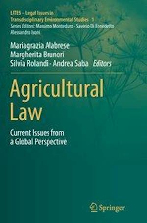 Agricultural Law : Current Issues from a Global Perspective