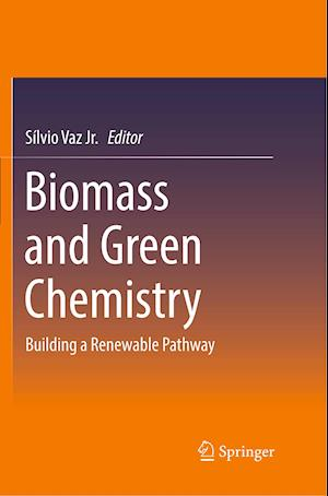 Biomass and Green Chemistry