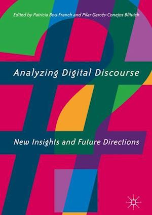 Analyzing Digital Discourse : New Insights and Future Directions