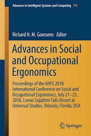 Advances in Social and Occupational Ergonomics : Proceedings of the AHFE 2018 International Conference on Social and Occupational Ergonomics, July 21-