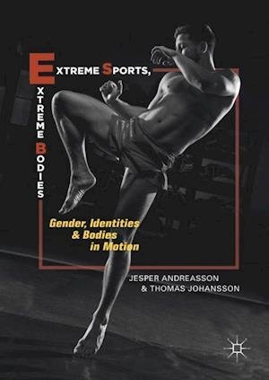 Extreme Sports, Extreme Bodies