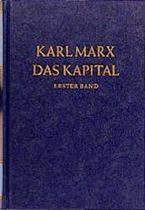 Das Kapital 1. Kritik der politischen Ökonomie