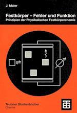 Festkorper - Fehler und Funktion (Teubner Studienbucher Chemie)