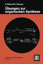 Ubungen zur organischen Synthese (Teubner Studienbucher Chemie)