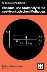 Struktur- und Stoffanalytik mit spektroskopischen Methoden af Wolfgang Bechmann