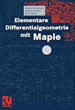 Elementare Differentialgeometrie Mit Maple af Helmut Reckziegel, Markus Kriener, Knut Pawel