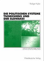 Die Politischen Systeme Tschechiens und der Slowakei