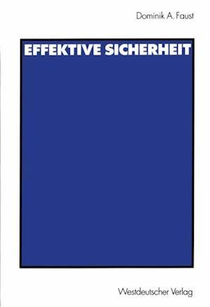 Effektive Sicherheit af Dominik A. Faust