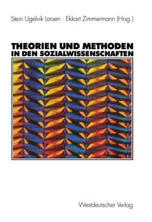 Theorien und Methoden in den Sozialwissenschaften